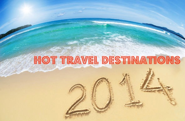 Hot Travel Destination List 2014