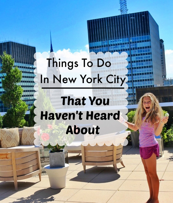 fun things to do in new york city that you haven 39 t heard about